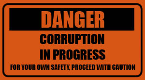 corruption in progress